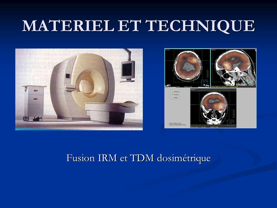 Fusion IRM et TDM dosimétrique