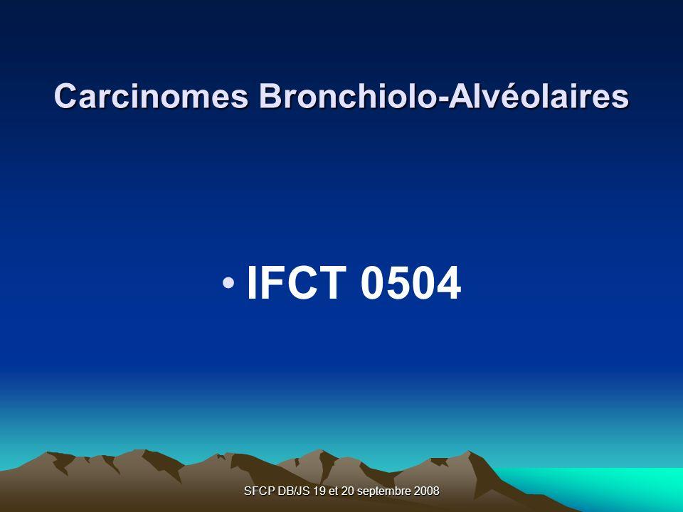 Carcinomes Bronchiolo-Alvéolaires
