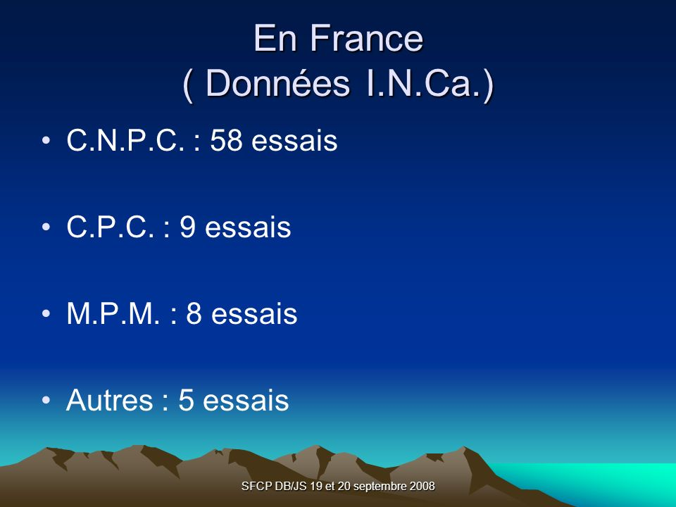 En France ( Données I.N.Ca.)