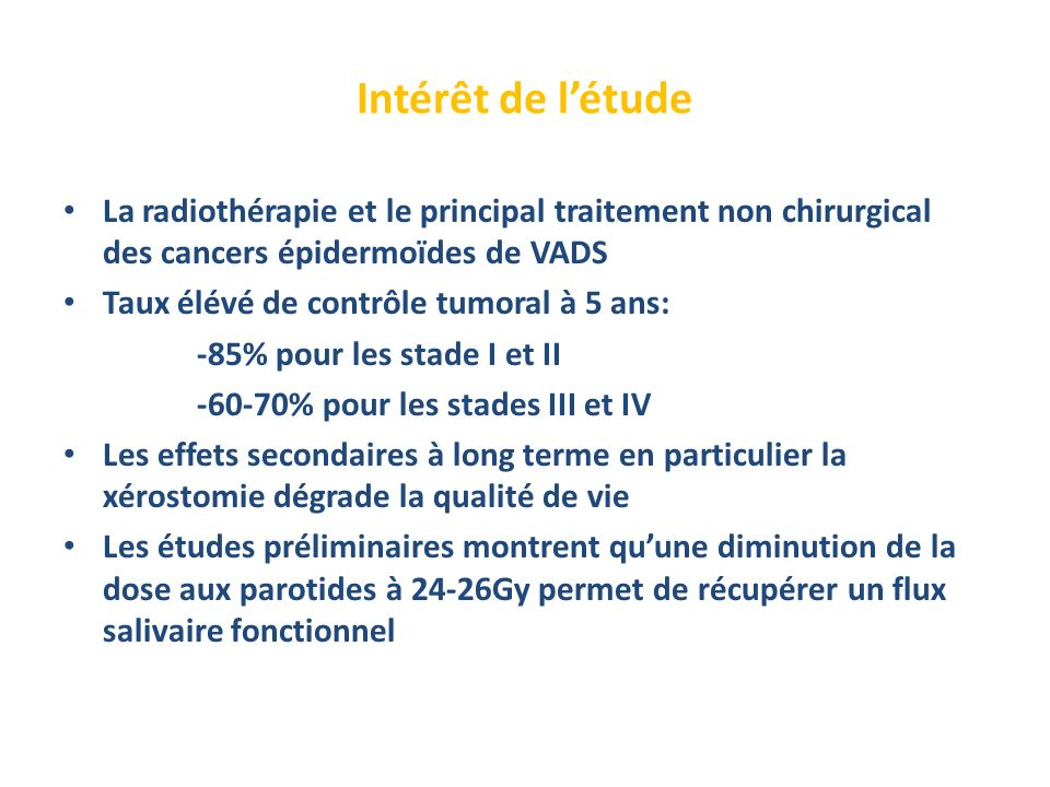 Intérêt de l'étudeLa radiothérapie et le principal traitement non chirurgical des cancers épidermoïdes de VADS.