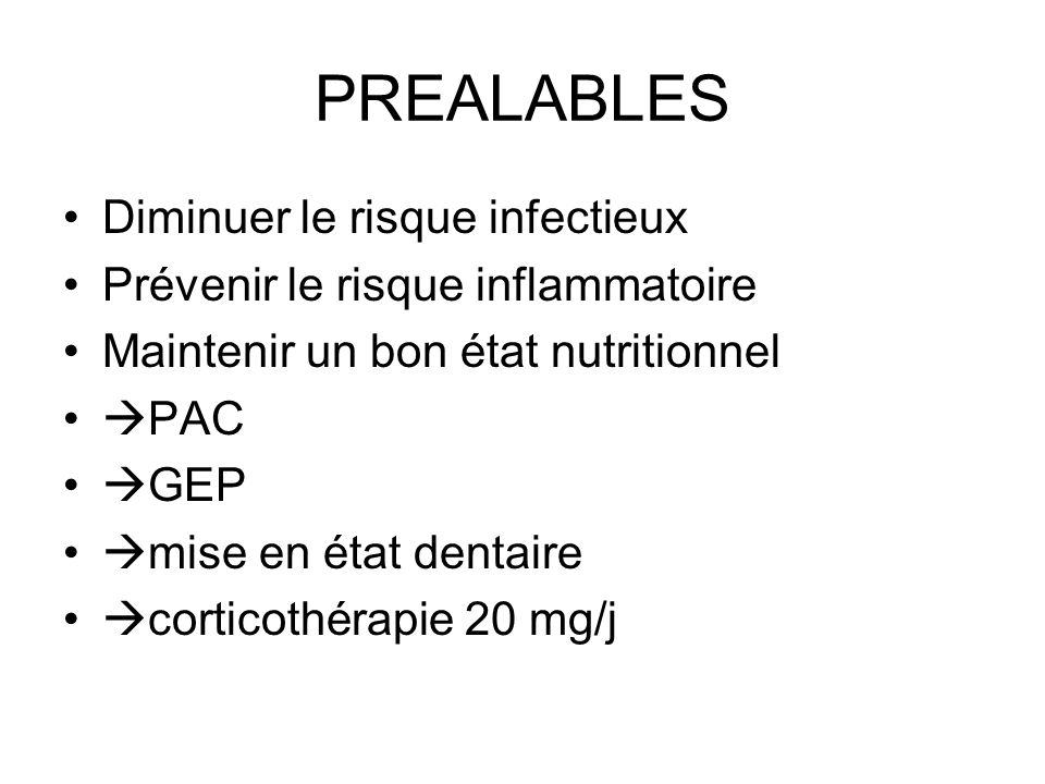 PREALABLES Diminuer le risque infectieux