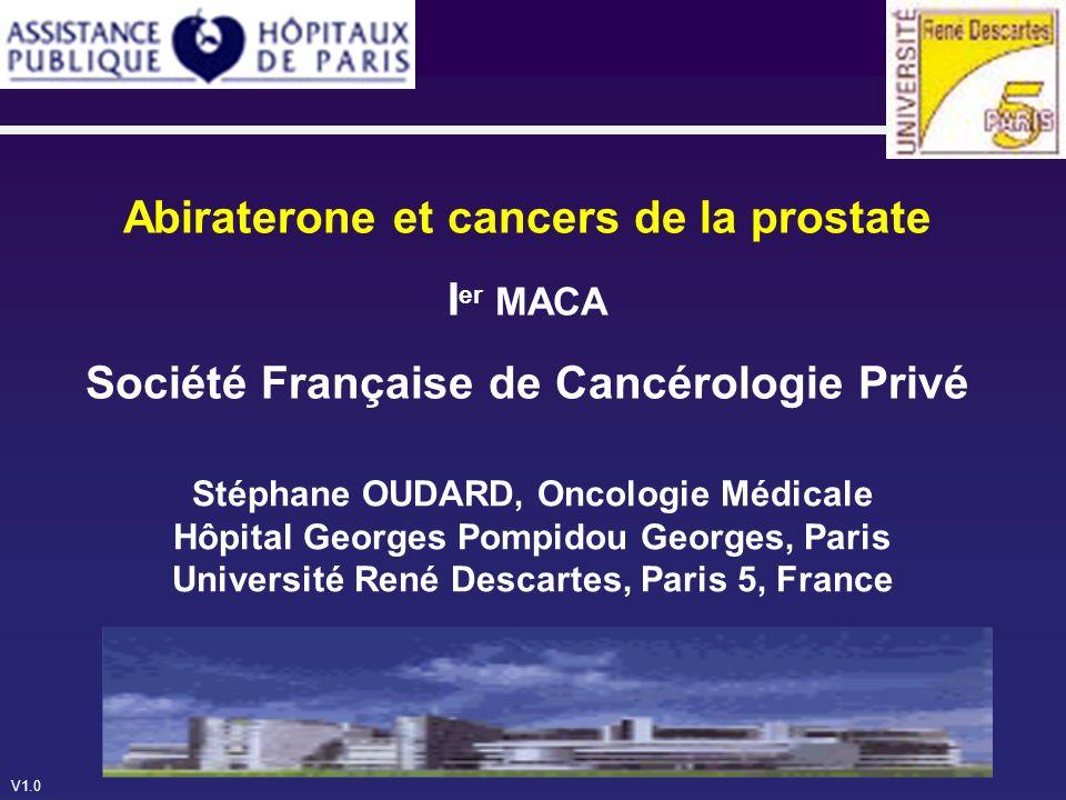 Abiraterone et cancers de la prostate Ier MACA Société Française de Cancérologie Privé