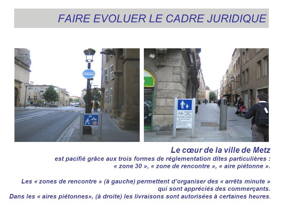 FAIRE EVOLUER LE CADRE JURIDIQUE