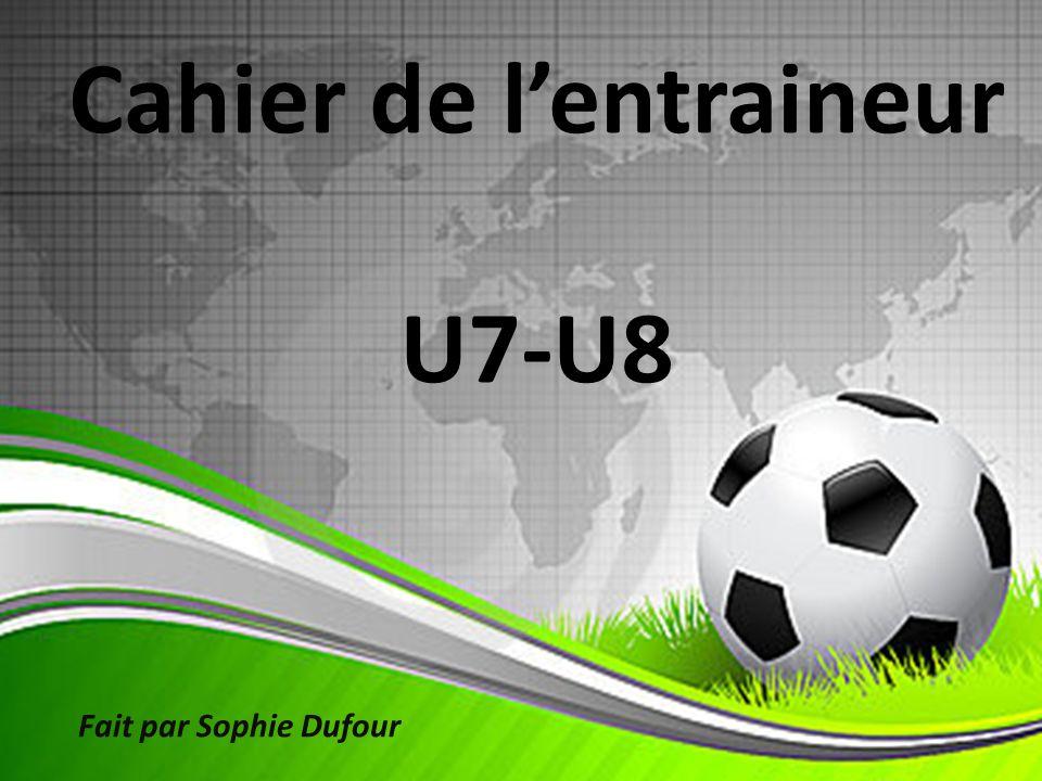 Cahier de l'entraineur U7-U8