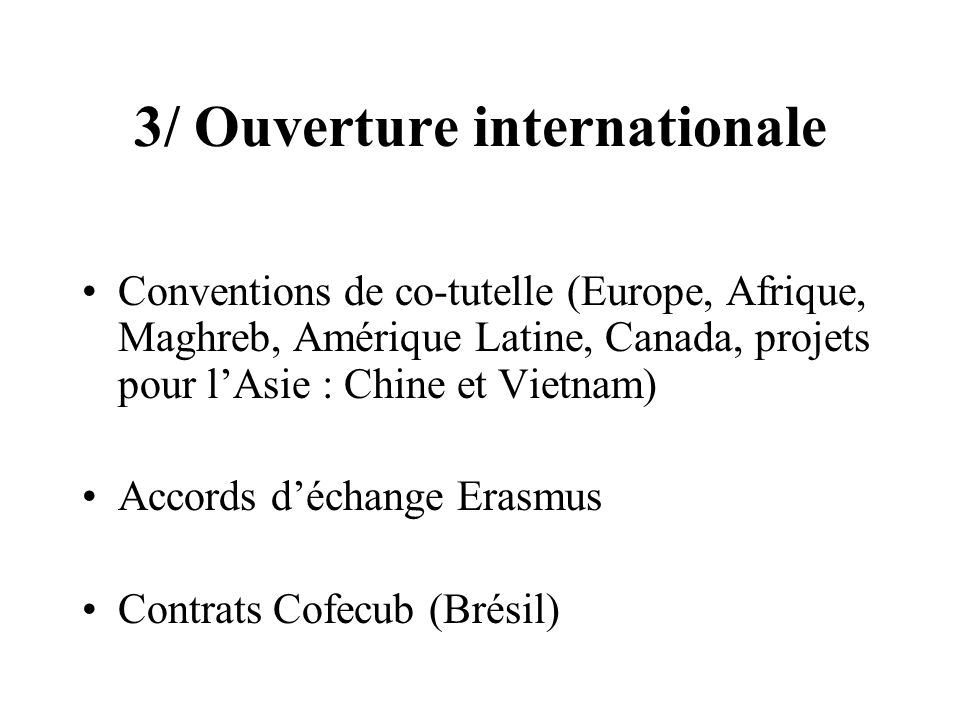 3/ Ouverture internationale
