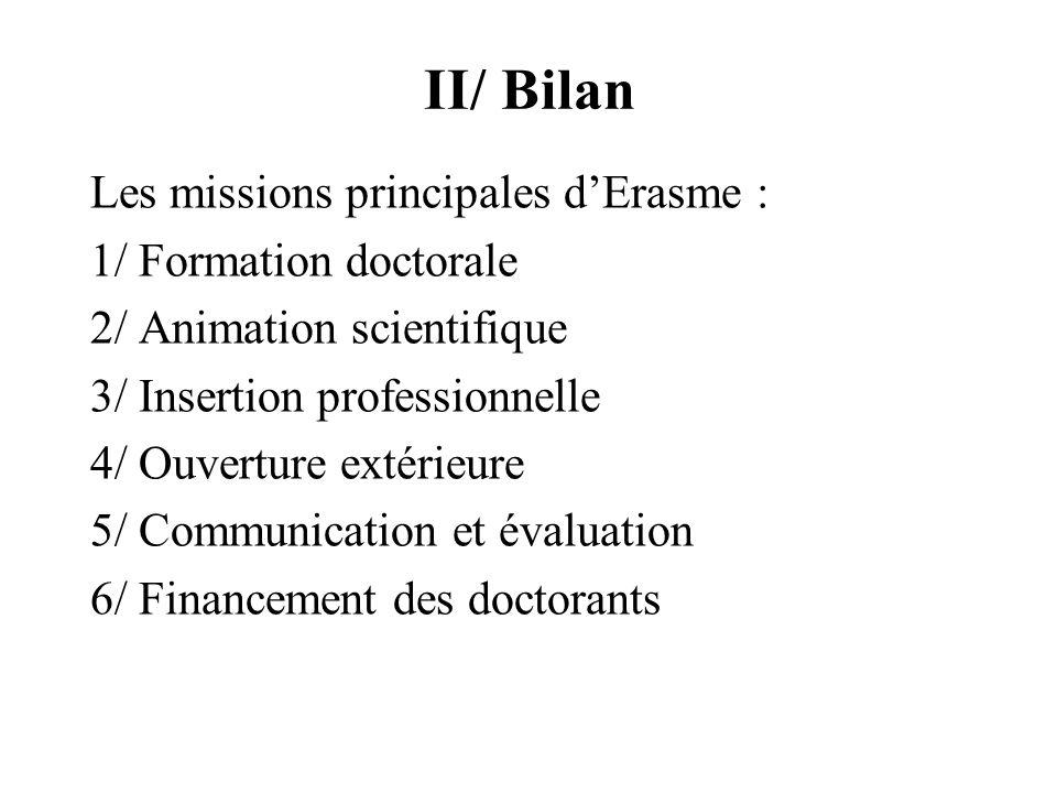 II/ Bilan Les missions principales d'Erasme : 1/ Formation doctorale
