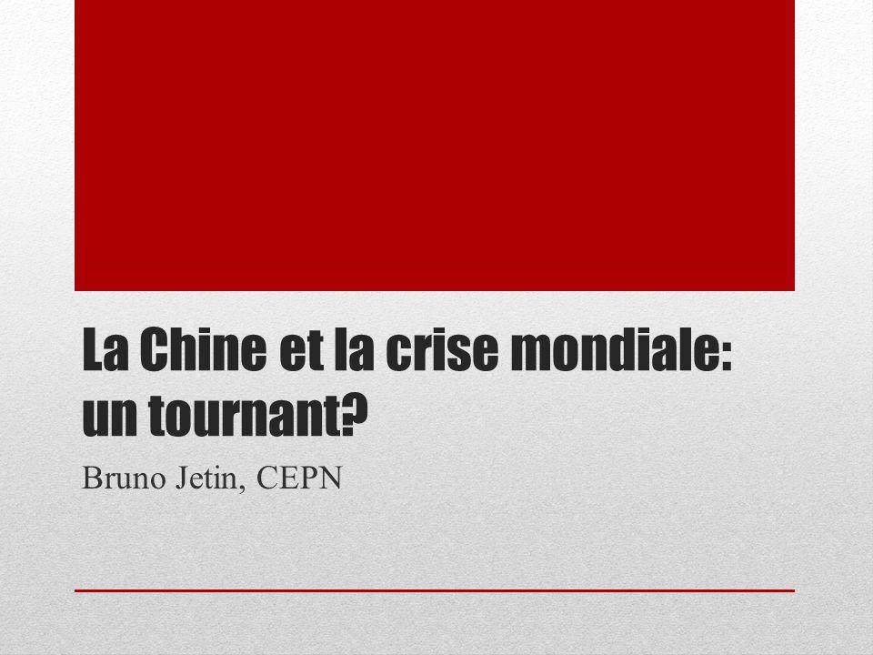 La Chine et la crise mondiale: un tournant
