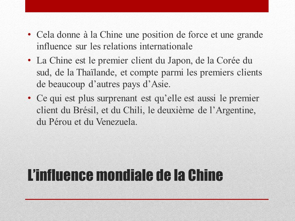L'influence mondiale de la Chine
