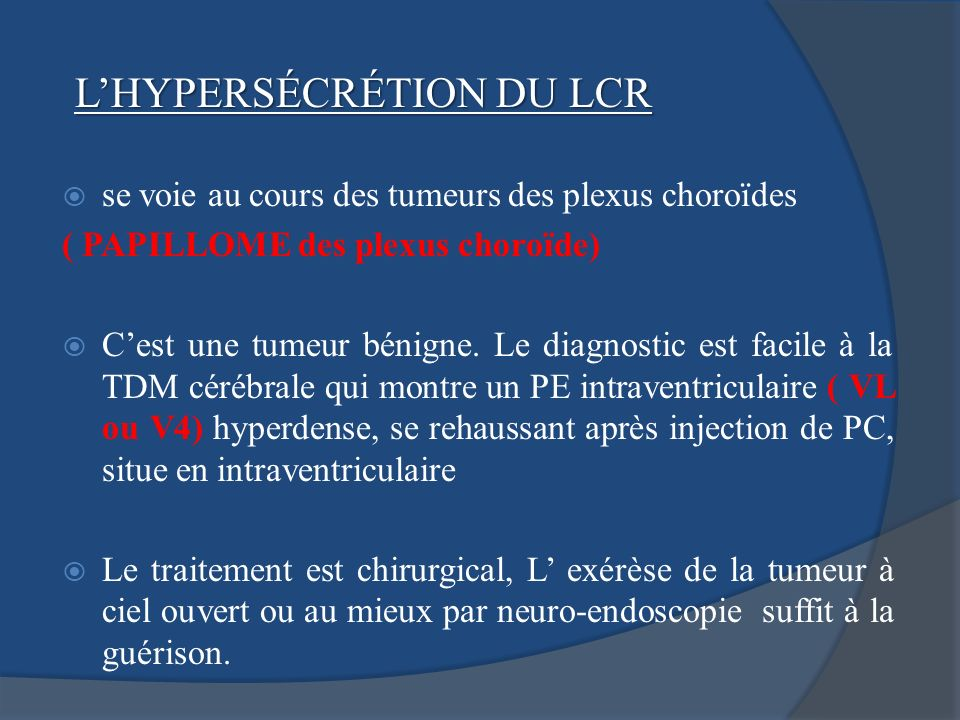 L'HYPERSÉCRÉTION DU LCR