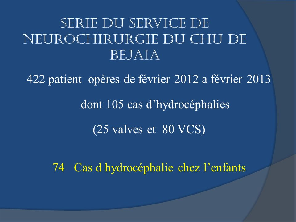 Serie du service de neurochirurgie du CHU de BEJAIA