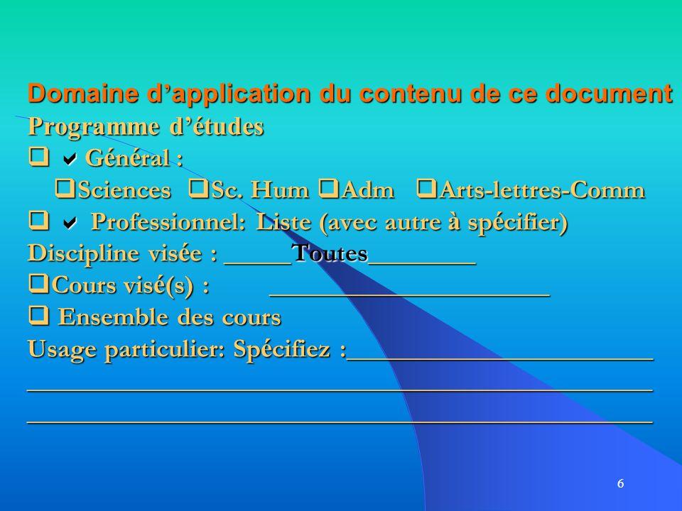 Domaine d'application du contenu de ce document Programme d'études  Général : Sciences Sc.