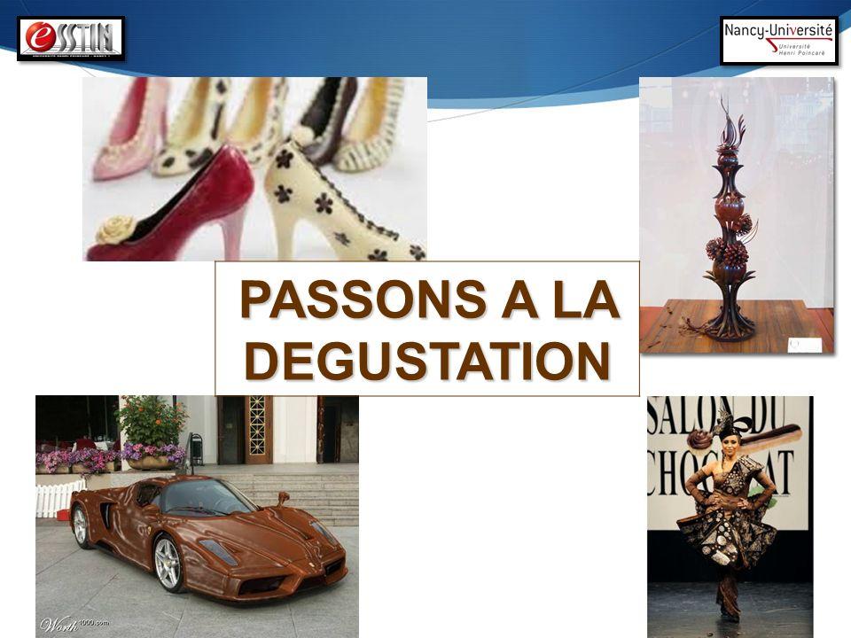 PASSONS A LA DEGUSTATION