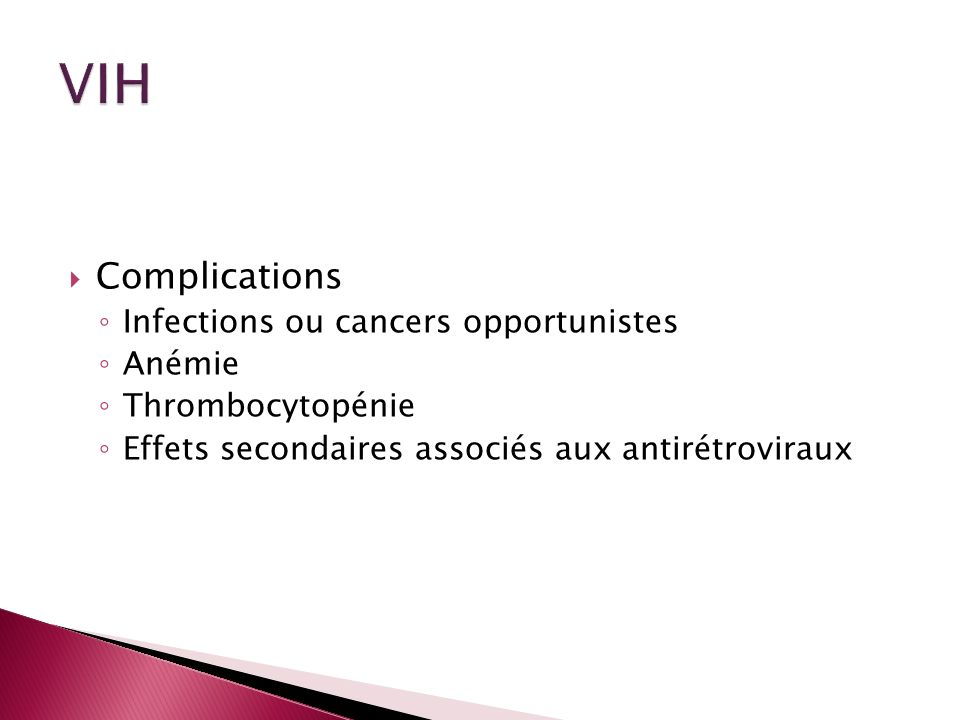 VIH Complications Infections ou cancers opportunistes Anémie