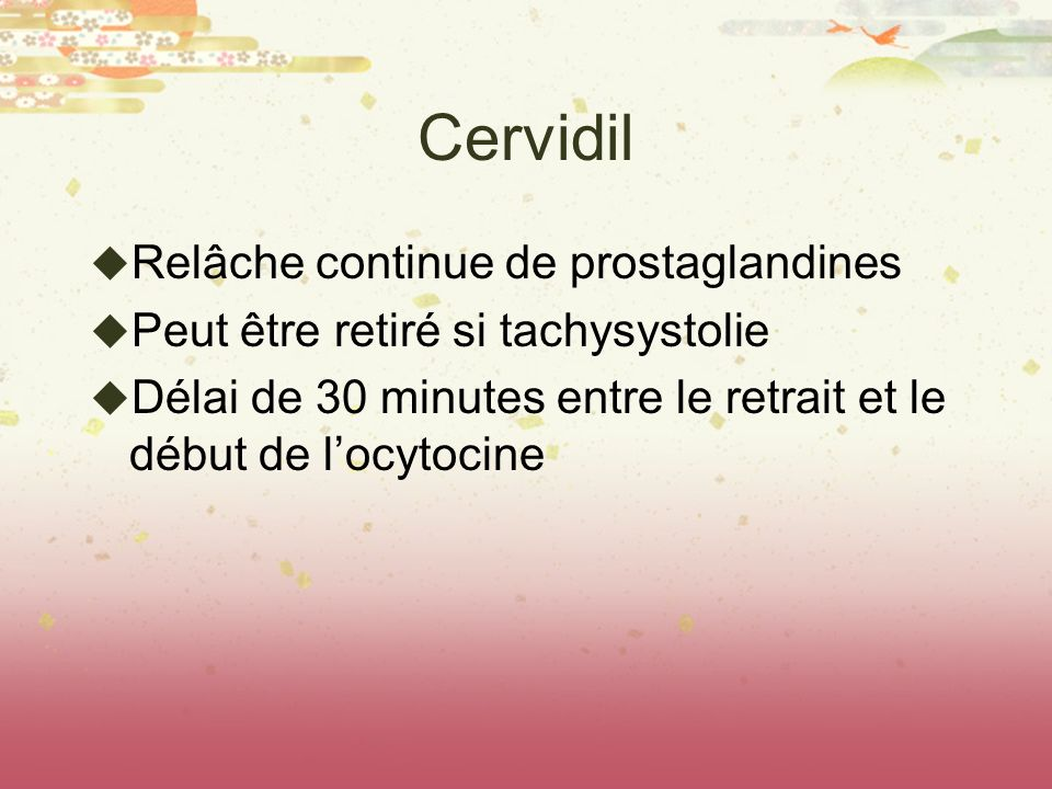 Cervidil Relâche continue de prostaglandines