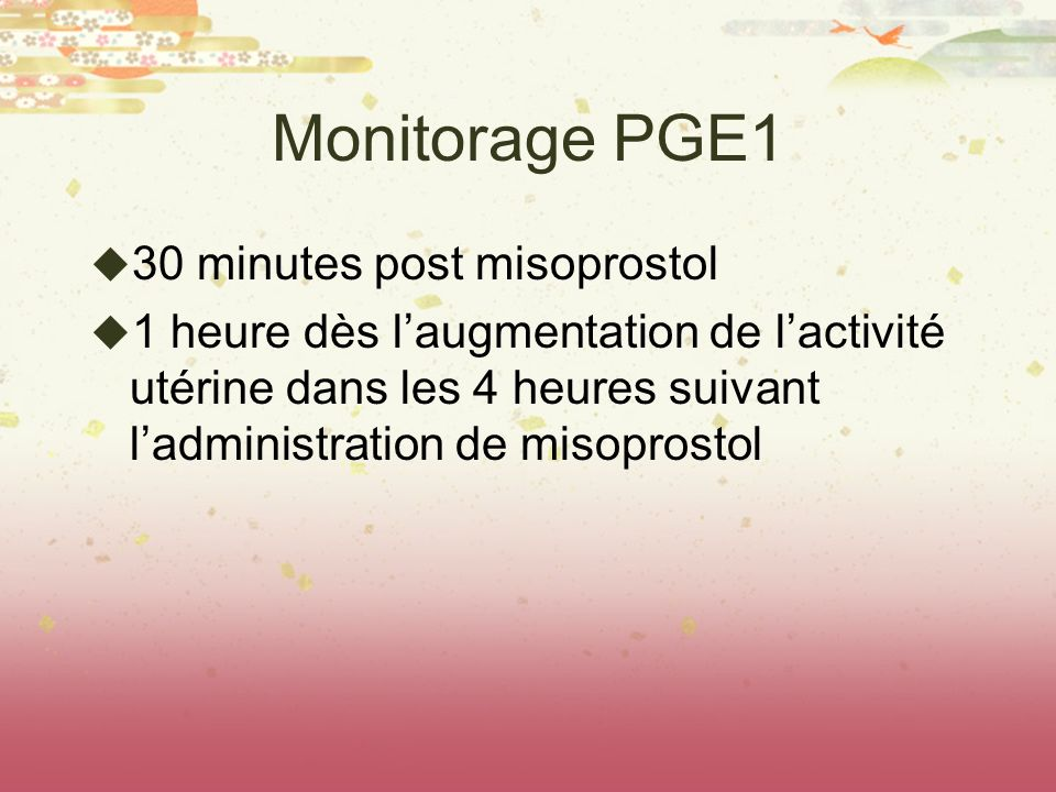 Monitorage PGE1 30 minutes post misoprostol