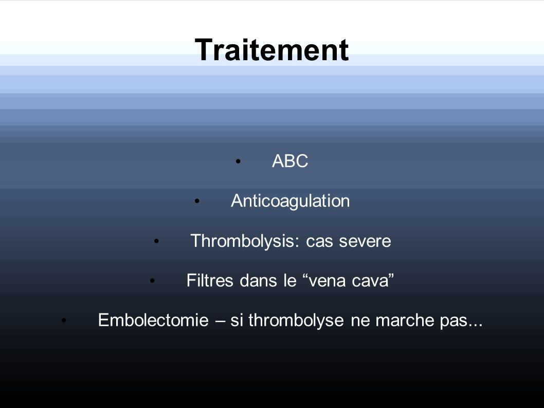 Traitement ABC Anticoagulation Thrombolysis: cas severe