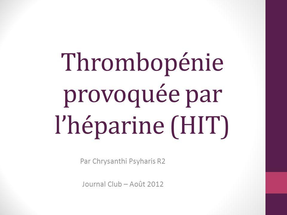 Thrombopénie provoquée par l'héparine (HIT)
