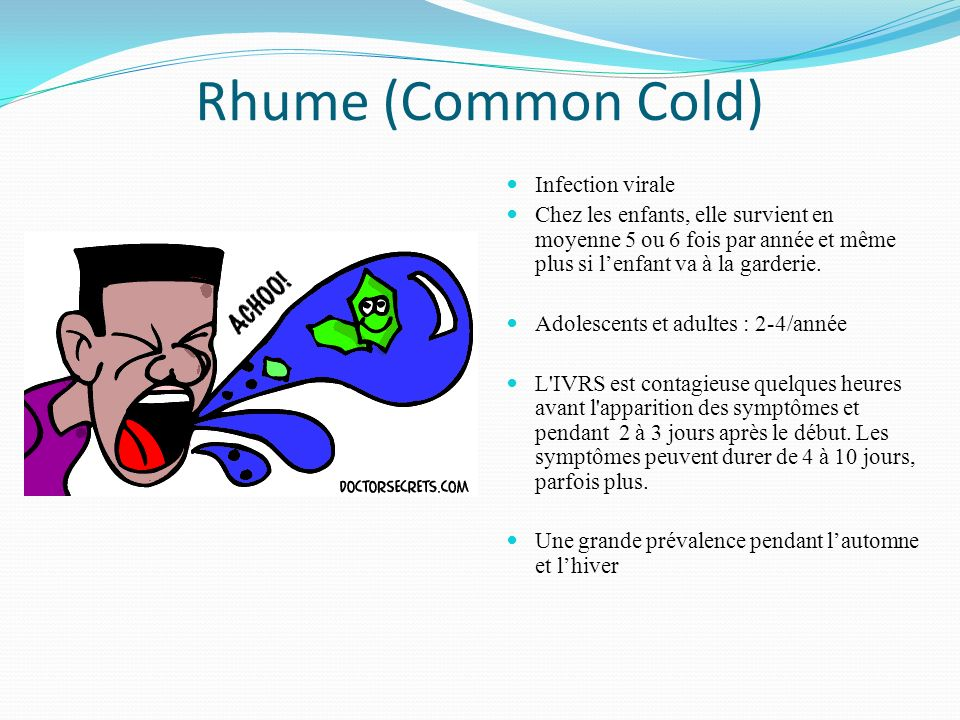 Rhume (Common Cold) Infection virale