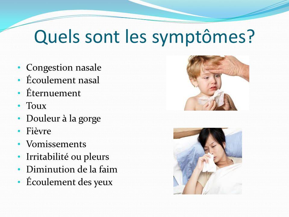 Quels sont les symptômes