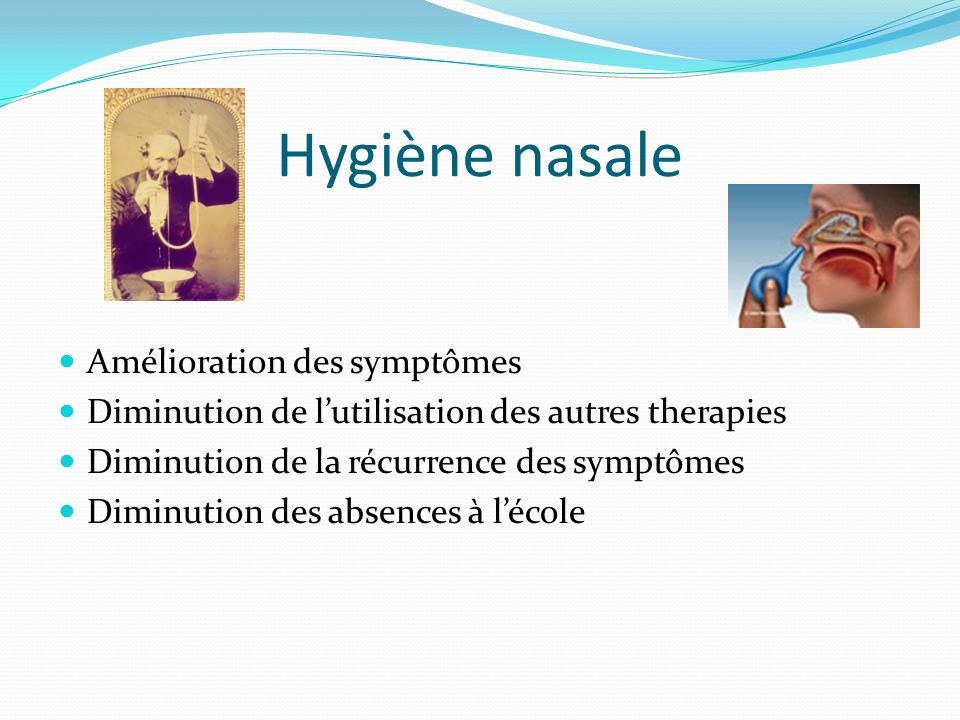 Hygiène nasale Amélioration des symptômes