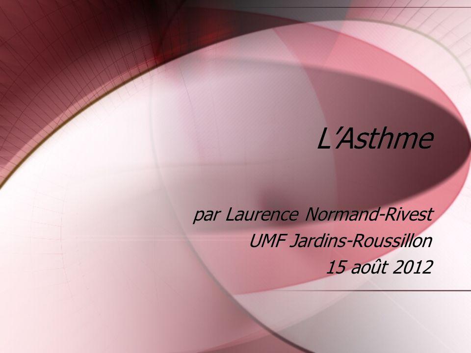 par Laurence Normand-Rivest UMF Jardins-Roussillon 15 août 2012