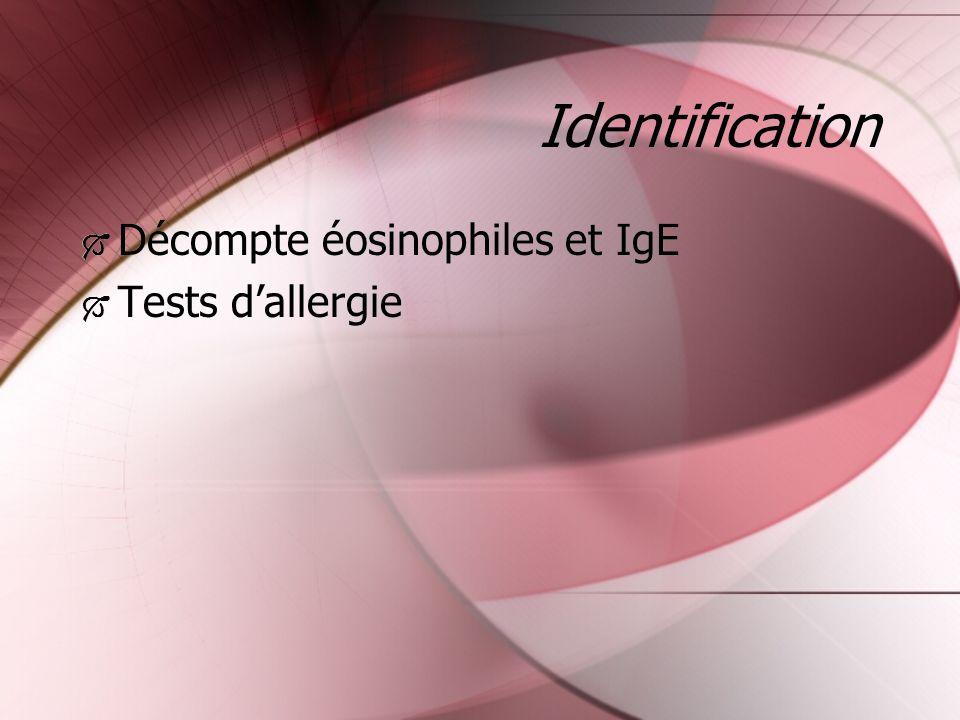 Identification Décompte éosinophiles et IgE Tests d'allergie