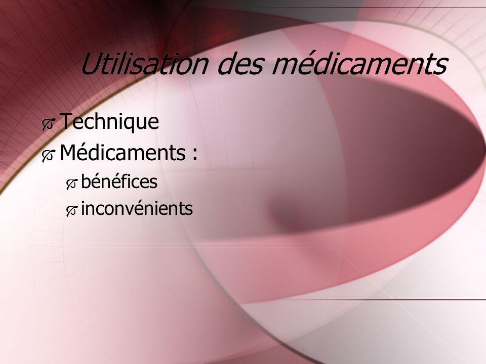 Utilisation des médicaments