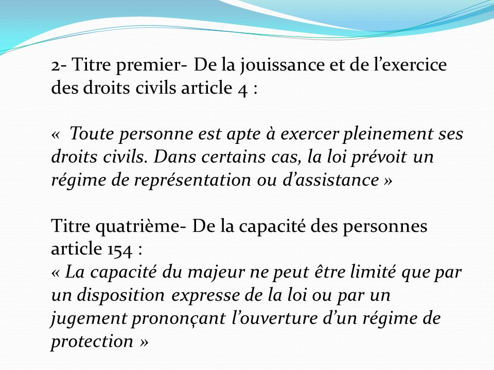 2- Titre premier- De la jouissance et de l'exercice des droits civils article 4 :