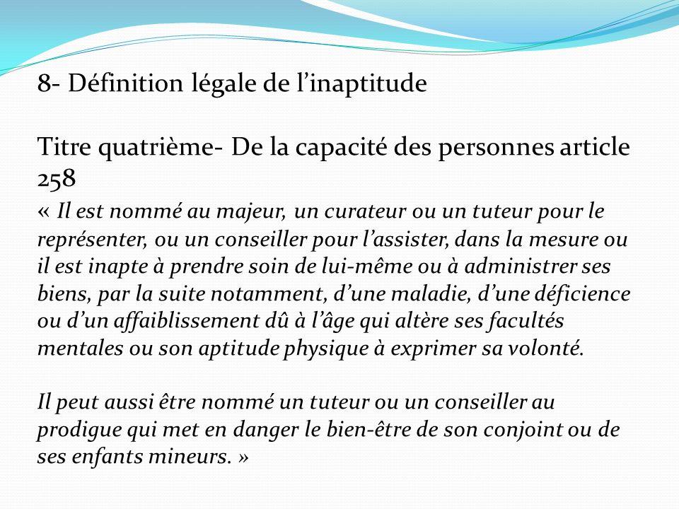 8- Définition légale de l'inaptitude