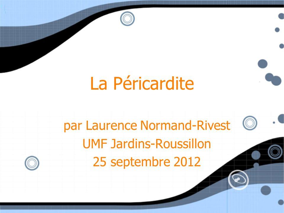 par Laurence Normand-Rivest UMF Jardins-Roussillon 25 septembre 2012