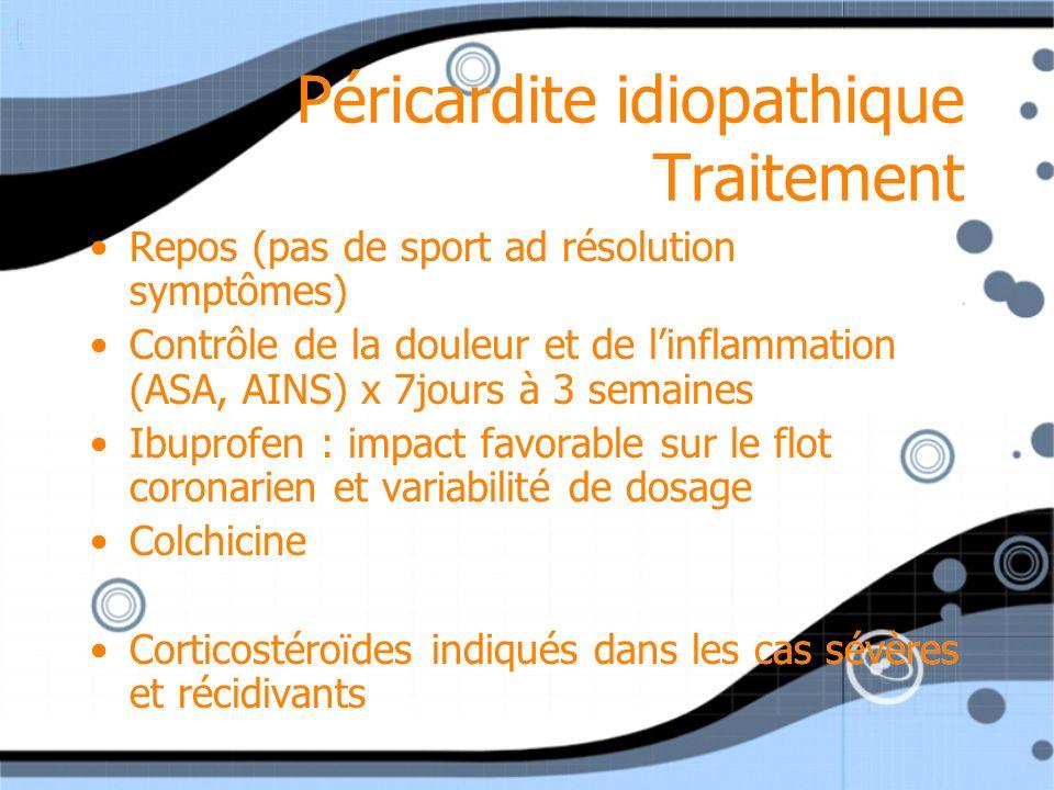 Péricardite idiopathique Traitement