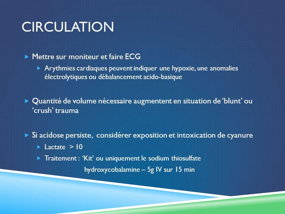 circulation Mettre sur moniteur et faire ECG
