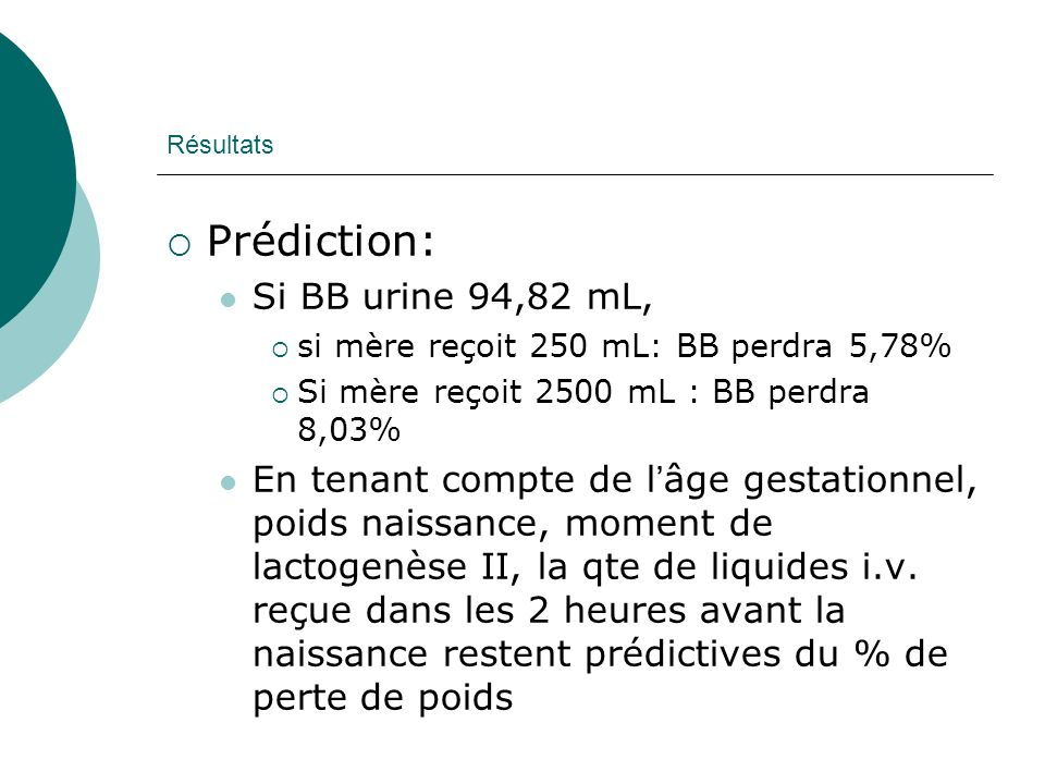 Prédiction: Si BB urine 94,82 mL,