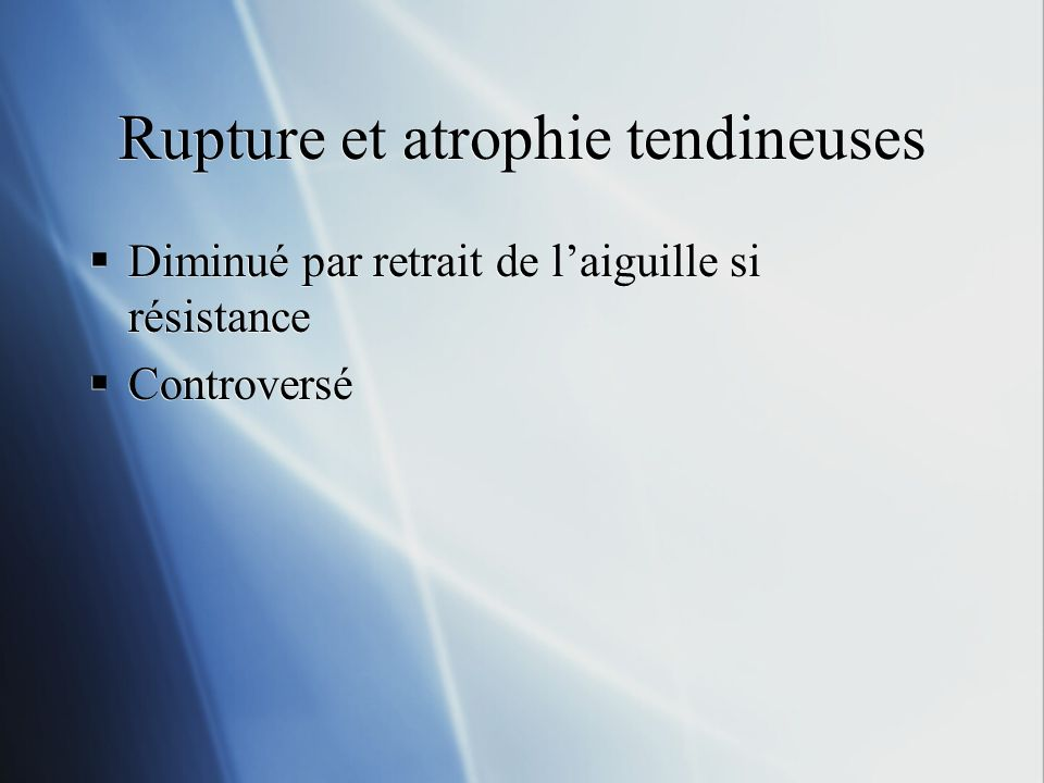 Rupture et atrophie tendineuses