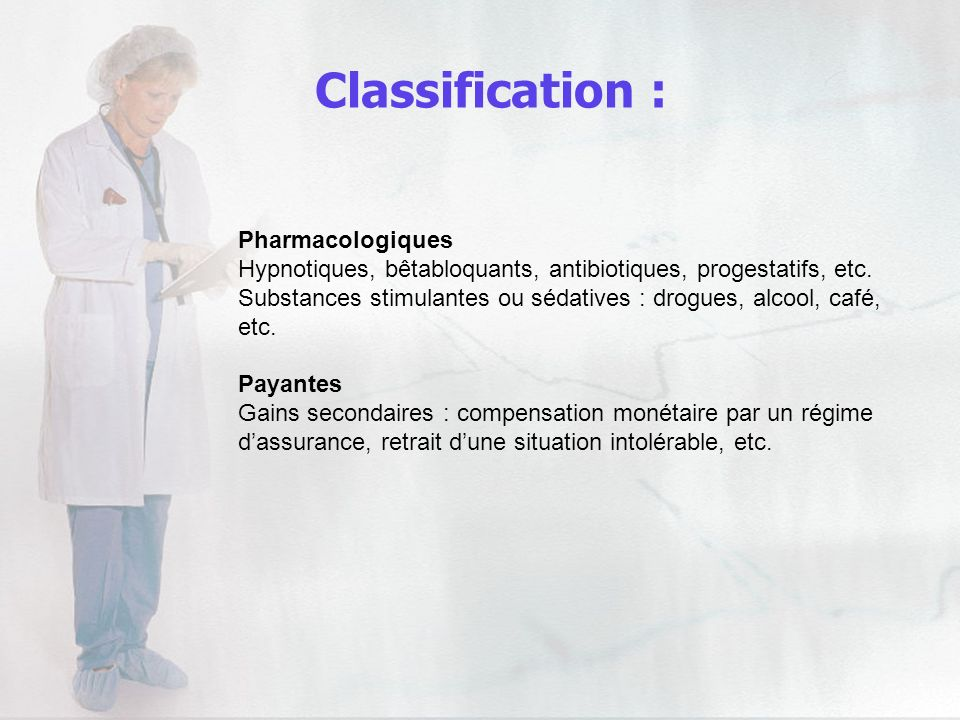 Classification : Pharmacologiques