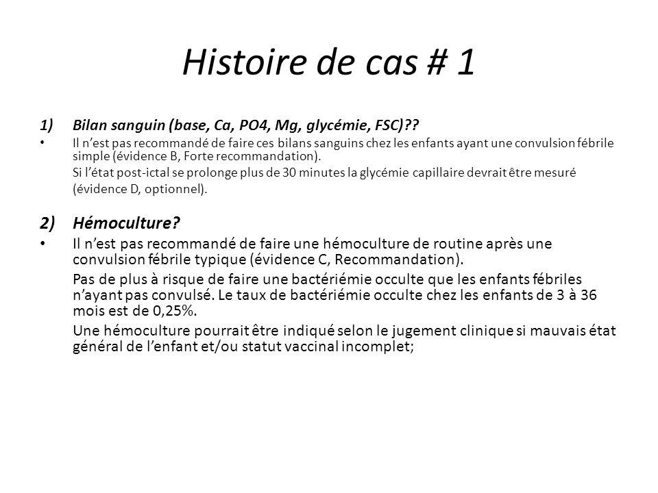 Histoire de cas # 1 Hémoculture