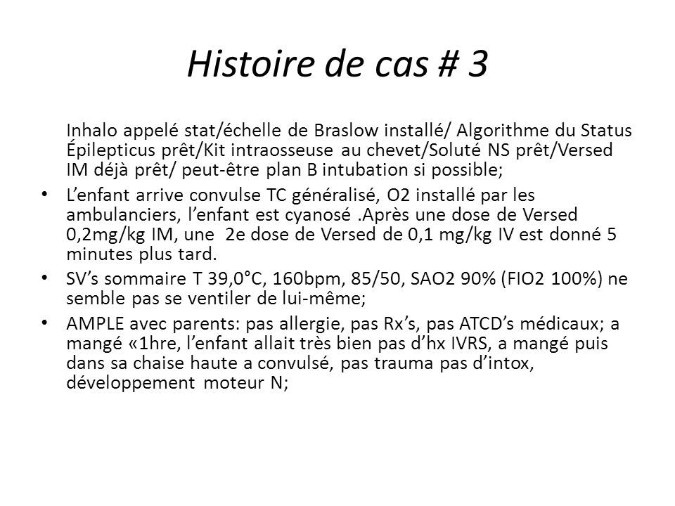 Histoire de cas # 3