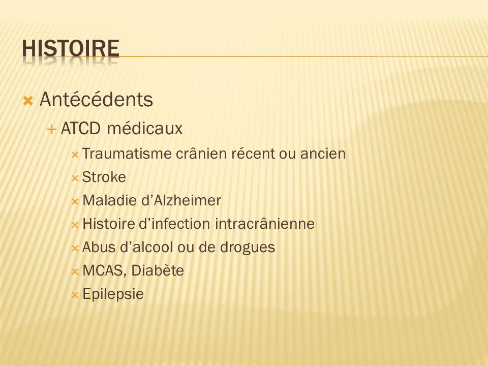 Histoire Antécédents ATCD médicaux