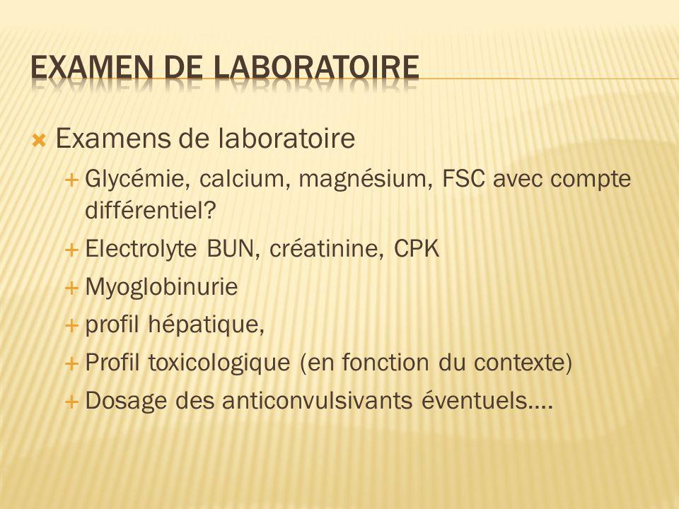 Examen de laboratoire Examens de laboratoire