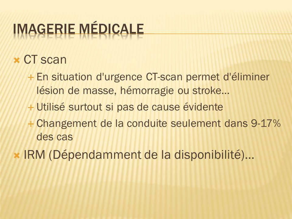 Imagerie médicale CT scan IRM (Dépendamment de la disponibilité)…