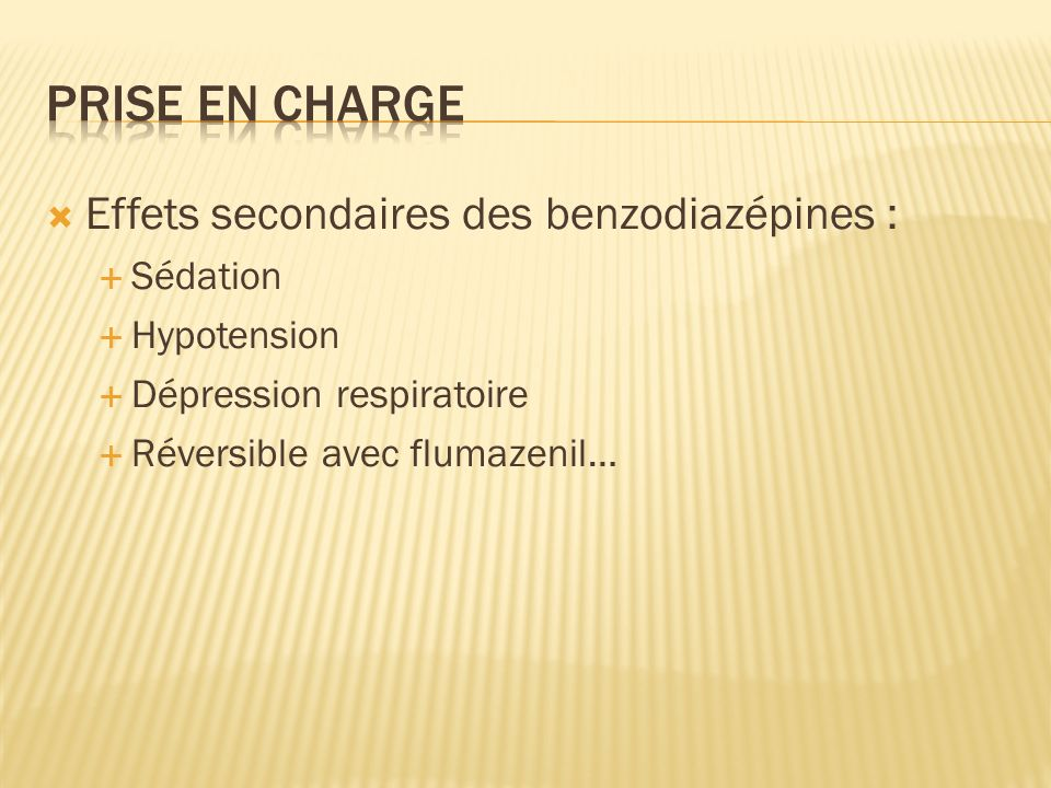 Prise en charge Effets secondaires des benzodiazépines : Sédation