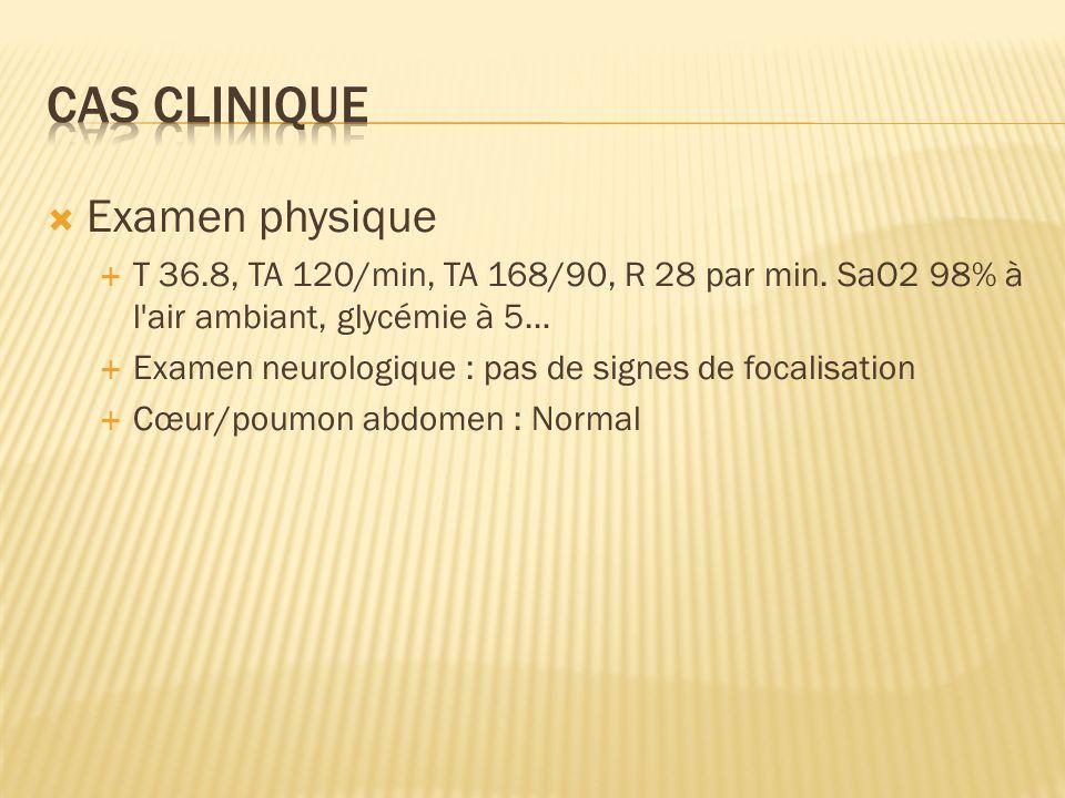 Cas clinique Examen physique