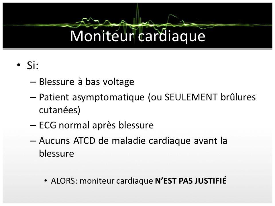 Moniteur cardiaque Si: Blessure à bas voltage