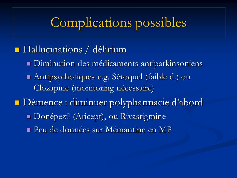 Complications possibles