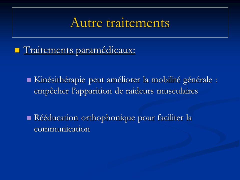 Autre traitements Traitements paramédicaux: