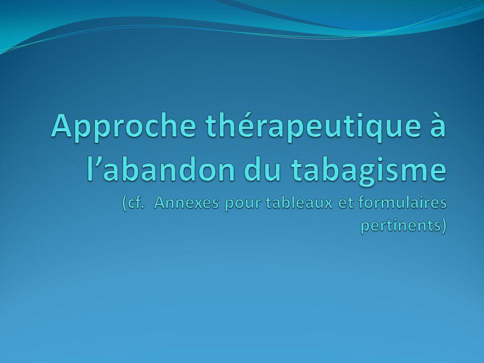Approche thérapeutique à l'abandon du tabagisme (cf