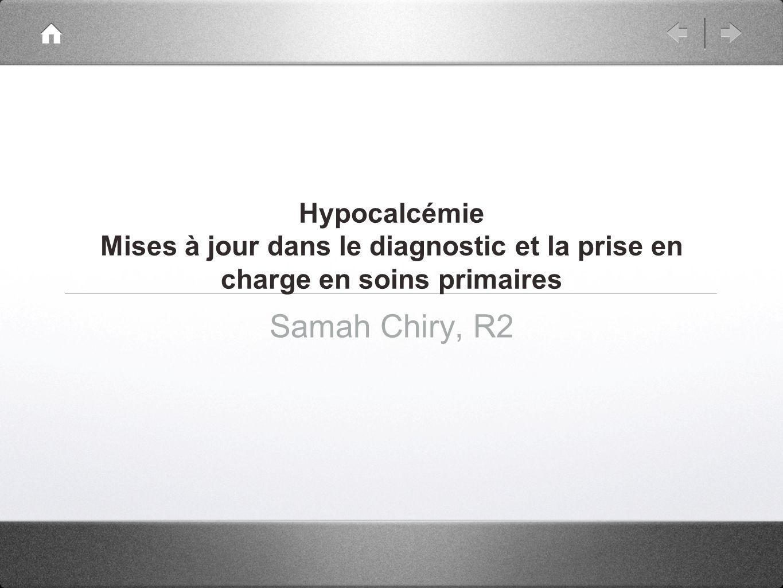 Hypocalcémie Mises à jour dans le diagnostic et la prise en charge en soins primaires