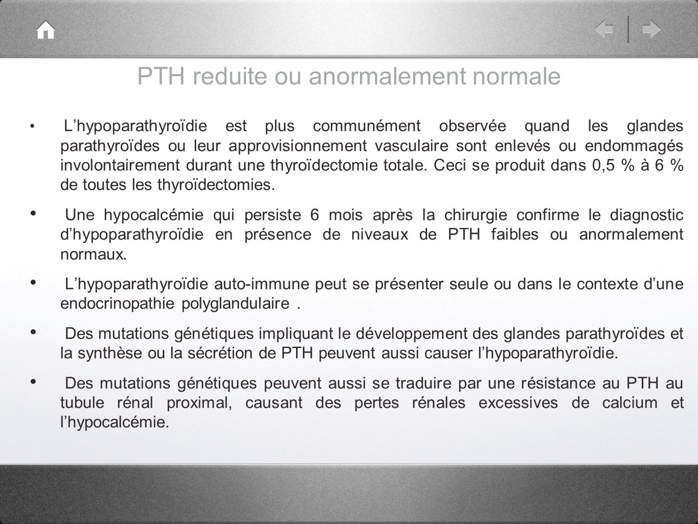 PTH reduite ou anormalement normale