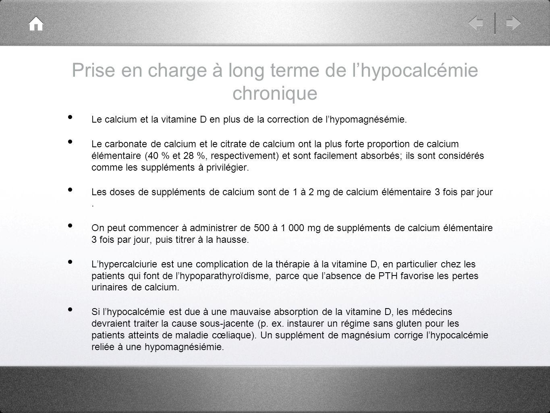 Prise en charge à long terme de l'hypocalcémie chronique