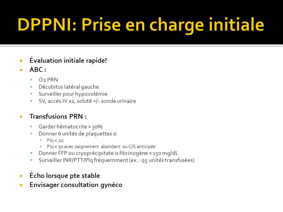 DPPNI: Prise en charge initiale